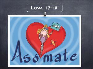 Lema 17-18 Asómate